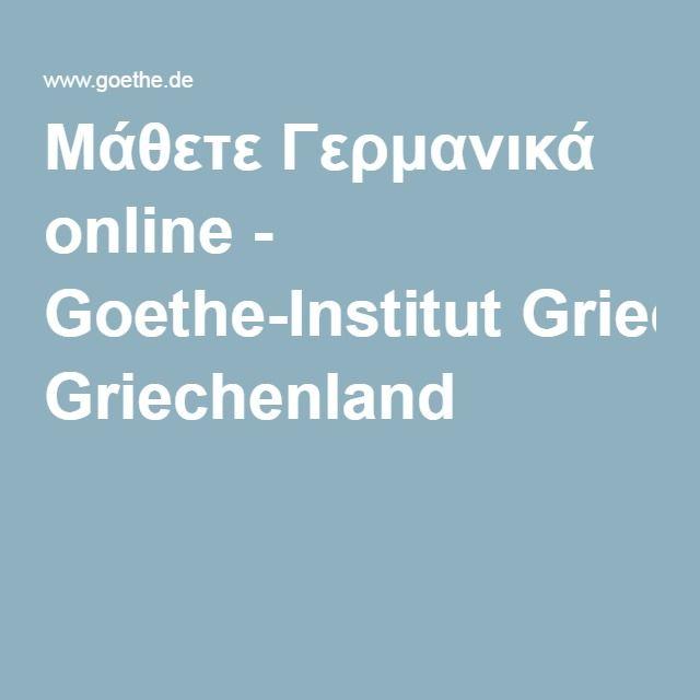 Μάθετε Γερμανικά online - Goethe-Institut Griechenland