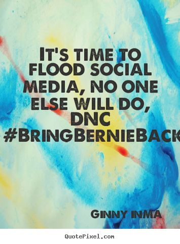 DNC:  Bring Bernie Back! ...and simultaneously, let's try this: Did you know these 11 states CAN write in Bernie Sanders and their votes count, even without the candidate's registration or approval!!! AL, CA, IA, NH, NJ, OR, PA, RI, WA, WY, VT. For more information see www.howtowriteinbernie.com. EVERYONE can help tell folks in these states THEIR WRITE-IN VOTE COUNTS!! #writeinbernie #stillsanders #presidentsanders #denyem270 #opdeny270 #progressivesunite #wikileaks