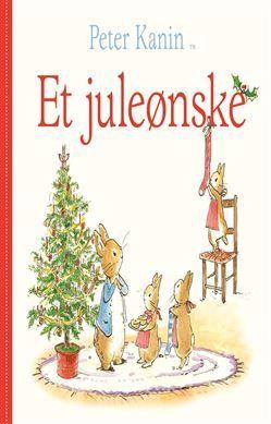 Køb 'Peter Kanin - Et juleønske' bog nu. En rigtig julehistorie om fire små kaninunger, der næsten ikke kan vente til det bliver juleaften. Lillejuleaften