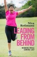 Leading from Behind : Winning While Coming Last