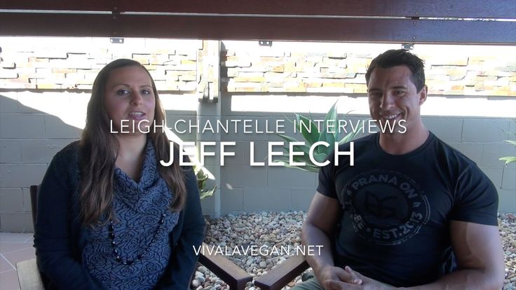 Leigh-Chantelle interviews Online Vegan Fitness Coach, Jeff Leech https://www.youtube.com/watch?v=cPRUujFkyZ8