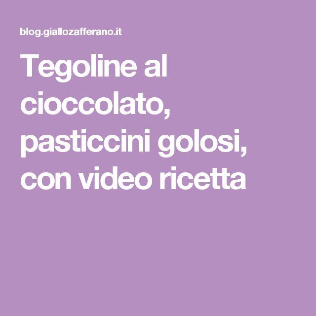 Tegoline al cioccolato, pasticcini golosi, con video ricetta