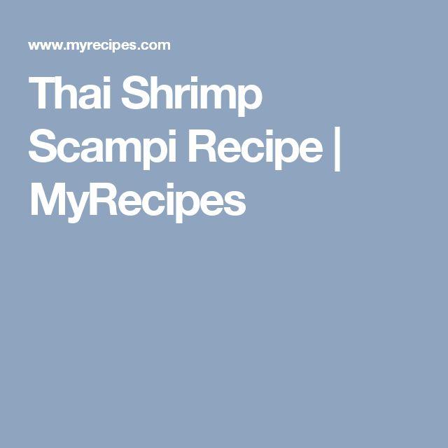 Thai Shrimp Scampi Recipe | MyRecipes