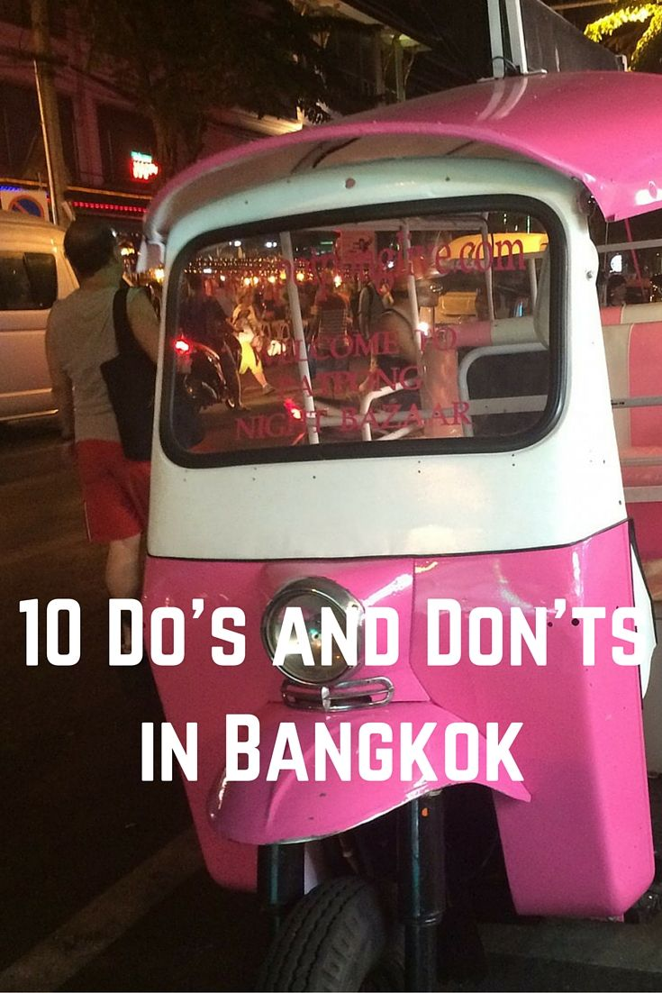 10 Do's and Don'ts in Bangkok #Bangkok #Thailand #Travel