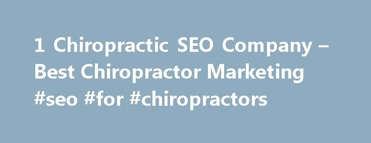 1 Chiropractic SEO Company – Best Chiropractor Marketing #seo #for #chiropractors http://france.nef2.com/1-chiropractic-seo-company-best-chiropractor-marketing-seo-for-chiropractors/  # Chiropractic SEO And Its Importance Chiropractic SEO is vital for any chiropractor to think about now. If your chiropractic marketing efforts aren't paying dividends, it's time to do something about it. Many chiropractors want more leads from their site and just cannot seem to get the patient growth they…