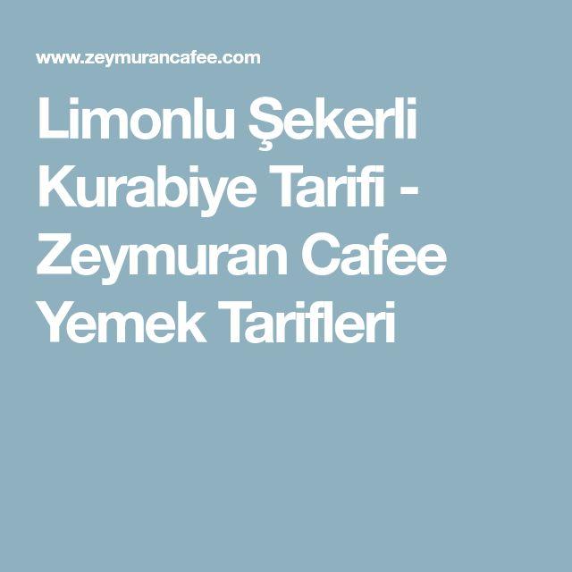 Limonlu Şekerli Kurabiye Tarifi - Zeymuran Cafee Yemek Tarifleri