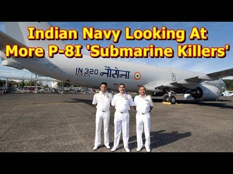 This video shows you that Indian Navy Looking At More P-8I 'Submarine Killers'. The Indian Navy is considering the acquisition of more Boeing P-8I aircraft for surveillance and Anti-Submarine Warfare (ASW), according to Navy chief Admiral Sunil Lanba.  In an interview to the...