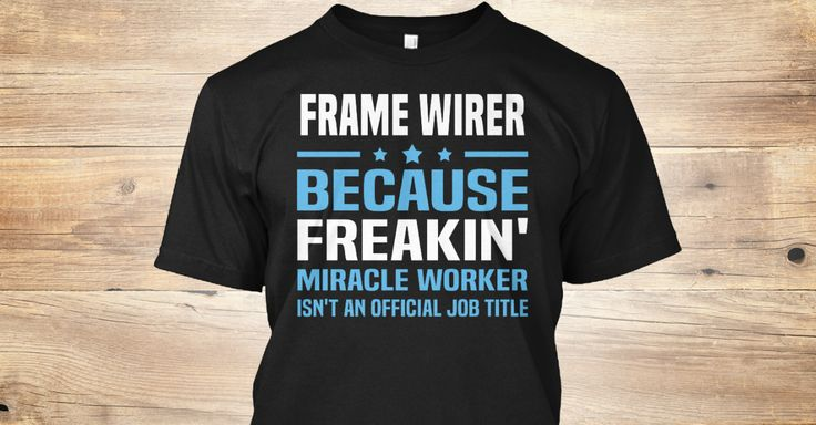 If You Proud Your Job, This Shirt Makes A Great Gift For You And Your Family.  Ugly Sweater  Frame Wirer, Xmas  Frame Wirer Shirts,  Frame Wirer Xmas T Shirts,  Frame Wirer Job Shirts,  Frame Wirer Tees,  Frame Wirer Hoodies,  Frame Wirer Ugly Sweaters,  Frame Wirer Long Sleeve,  Frame Wirer Funny Shirts,  Frame Wirer Mama,  Frame Wirer Boyfriend,  Frame Wirer Girl,  Frame Wirer Guy,  Frame Wirer Lovers,  Frame Wirer Papa,  Frame Wirer Dad,  Frame Wirer Daddy,  Frame Wirer Grandma,  Frame…