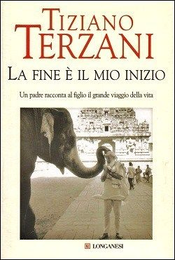 The end is my beginning-Tiziano Terzani