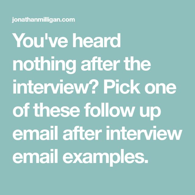 Best 25 interview follow up email ideas on pinterest interview youve heard nothing after the interview pick one of these follow up email altavistaventures Choice Image
