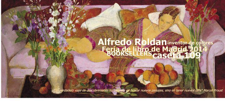 El libro Alfredo Roldan en la Feria del libro de Madrid 2014 Booksellers - Caseta 109