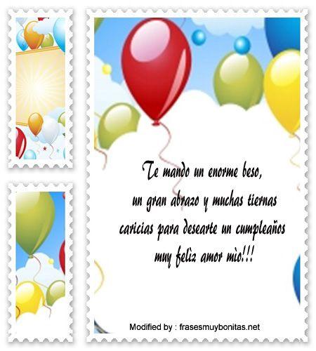 palabras de cumpleaños para mi novio,saludos de cumpleaños para mi novio:  http://www.frasesmuybonitas.net/mensajes-de-cumpleanos-para-mi-novio-que-viajo/