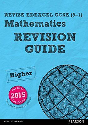 REVISE Edexcel GCSE (9-1) Mathematics Higher Revision Guide (with online edition): Higher: for the 2015 qualifications (REVISE Edexcel GCSE Maths 2015)