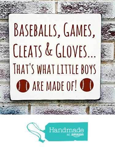 """Baseball nursery decor, sports theme baby nursery, baby boy's nursery decor, """"Baseballs, games, cleats & gloves that's what little boys are made of"""", baby boy shower gift, mlb from Melody Home DeSigns http://www.amazon.com/dp/B01ACK4FLW/ref=hnd_sw_r_pi_dp_V89lxb024NQ8S #handmadeatamazon"""