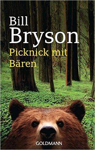 Picknick mit Bären: Amazon.de: Bill Bryson, Thomas Stegers: Bücher