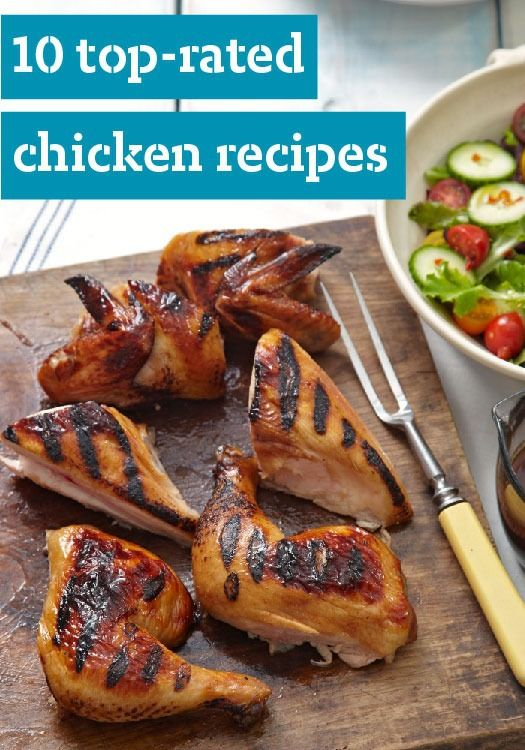 10 Top-Rated Chicken Recipes -- There's a world of great chicken recipes to be explored--from quick chicken stir-fry recipes to slow-cooker chicken to whole chicken recipes.