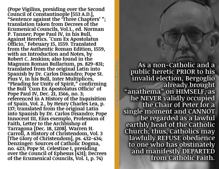 Bergoglio must not be regarded as a lawful earthly head of the Body he does not belong to.