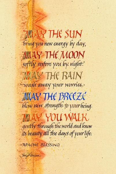 May the Sun (Apache Blessing) American quotes