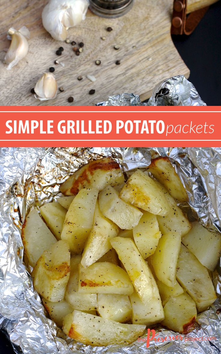 Simple Grilled Potato Packets - The Preserves Project