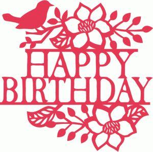 Silhouette Online Store - View Design #64674: bird floral flourish happy birthday split title