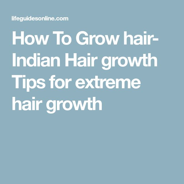 How To Grow hair- Indian Hair growth Tips for extreme hair growth