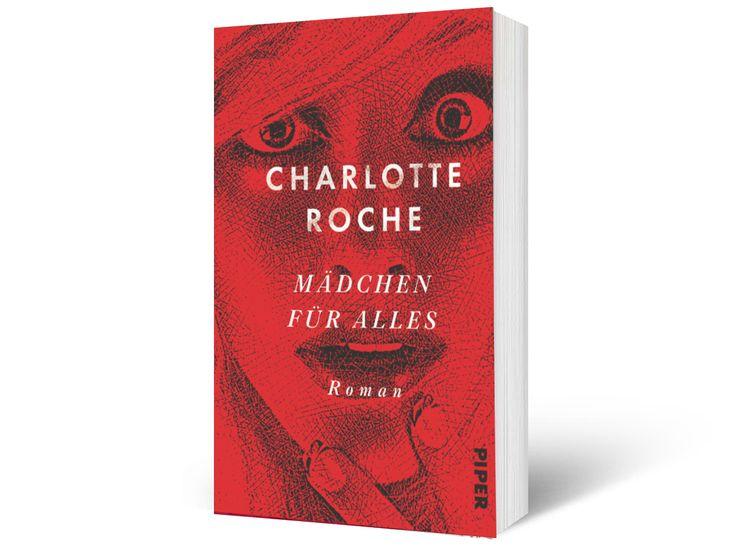 """""""Mädchen für Alles"""" von Charlotte Roche"""