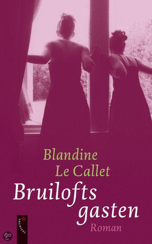 Bruiloftsgasten - Blandine Le Callet - 9789063053130. Bruiloftsgasten is het verhaal van een bruiloft, verteld door negen verschillende aanwezigen: een achtjarig bruidsmeisje, haar vermoeide moeder, een in geloofscrisis verkerende pastoor, een zelfverzekerde Don Juan, de bruid, haar...GRATIS VERZENDING IN BELGIË - BESTELLEN BIJ TOPBOOKS VIA BOL COM OF VERDER LEZEN? DUBBELKLIK OP BOVENSTAANDE FOTO!