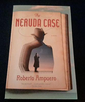 The Neruda Case by Roberto Ampuero (2013, Paperback)