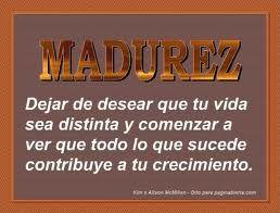 frases para inmaduros | Madurez. Educar la capacidad para asumir responsabilidades ayuda a ...