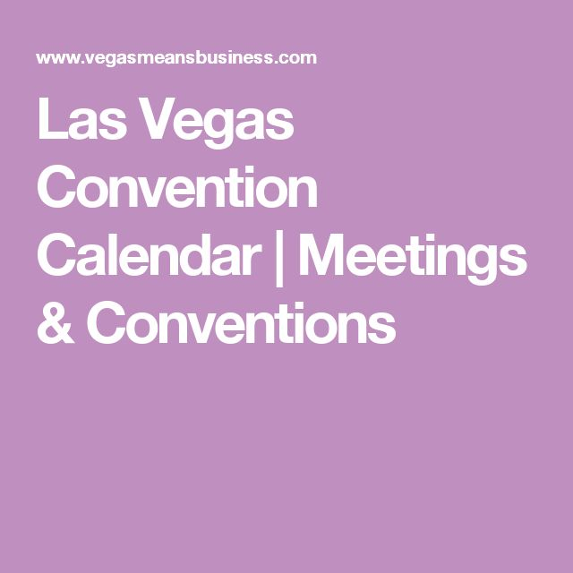 Las Vegas Convention Calendar | Meetings & Conventions