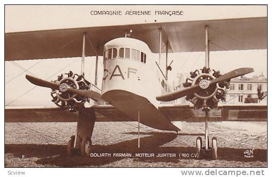RP; Compagnie Aerienne Francaise, Goliath Farman_Moteur Jupiter airplane , 20-30s Item number: 141715183  on Delcampe.com