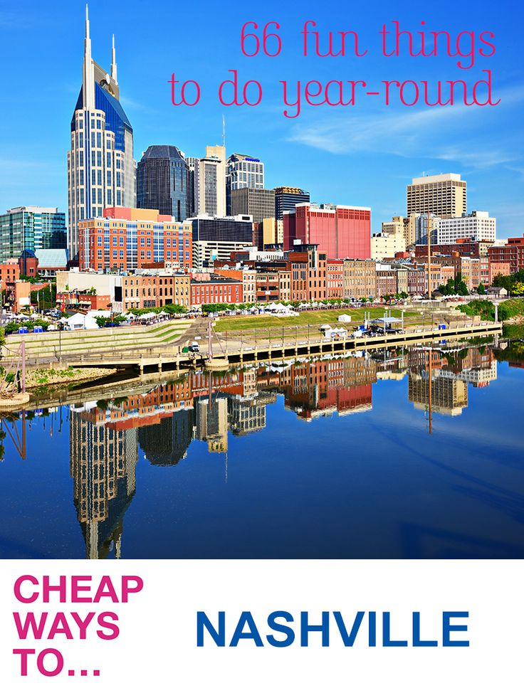 66 Fun Free Things to Do in Nashville, TN