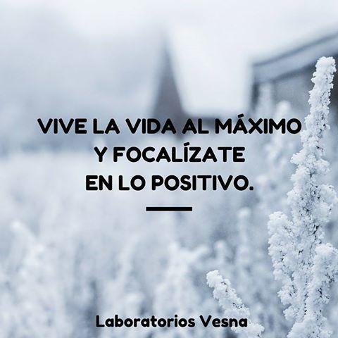 Vive la vida al máximo y focalízate en lo positivo