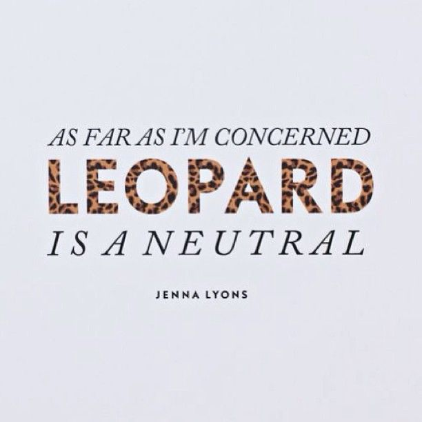 Leopard Is A Neutral Letras Pinterest Leopards Hero And Neutral