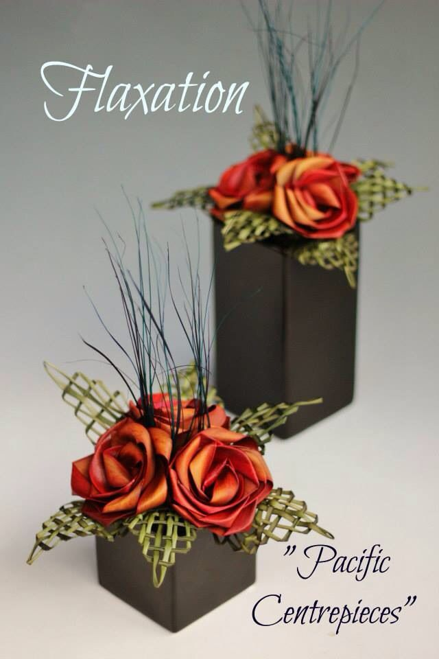 Pacific centrepieces.                  www.flaxation.co.nz