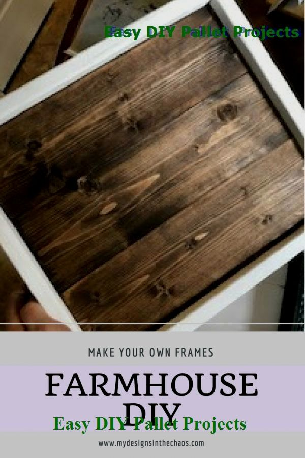 20 Diy Ideas For Pallet Signs In 2020 Farmhouse Frames Wooden Diy Diy Pallet Projects