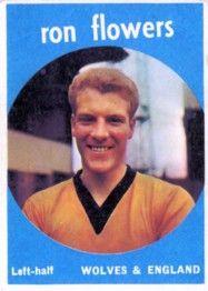 6. Ron Flowers Wolverhampton Wanderers
