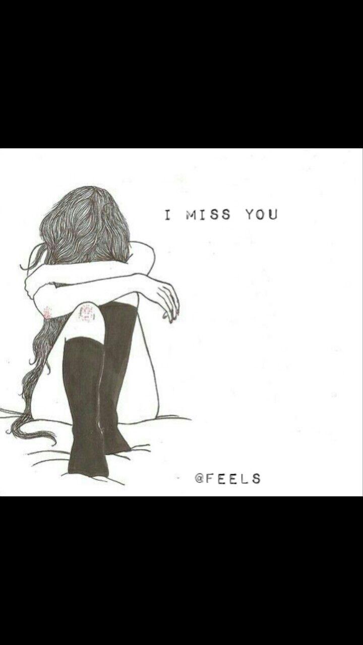 I miss you😪