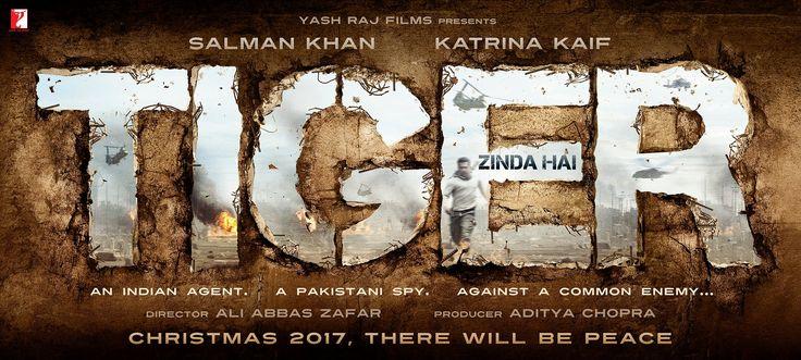 Tiger Zinda Hai First Official Poster | Salman Khan, Katrina Kaif | Directed by Ali Abbas Zafar. Movie Releasing on 22nd December 2017. #TigerZindaHai #SalmanKhan #KatrinaKaif #AliAbbasZafar #YashRajFilms #YRF
