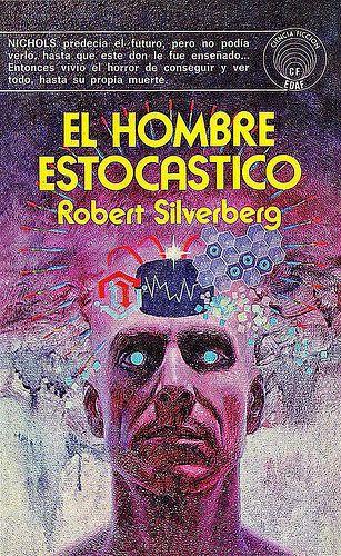 ECF24 - Robert Silverberg - El hombre estocastico | Flickr - Photo Sharing!