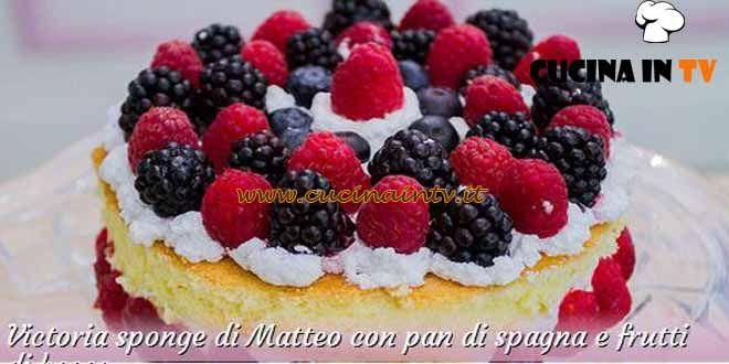 Victoria sponge con pan di spagna e frutti di bosco ricetta Matteo da Bake Off Italia 3 | Cucina in tv