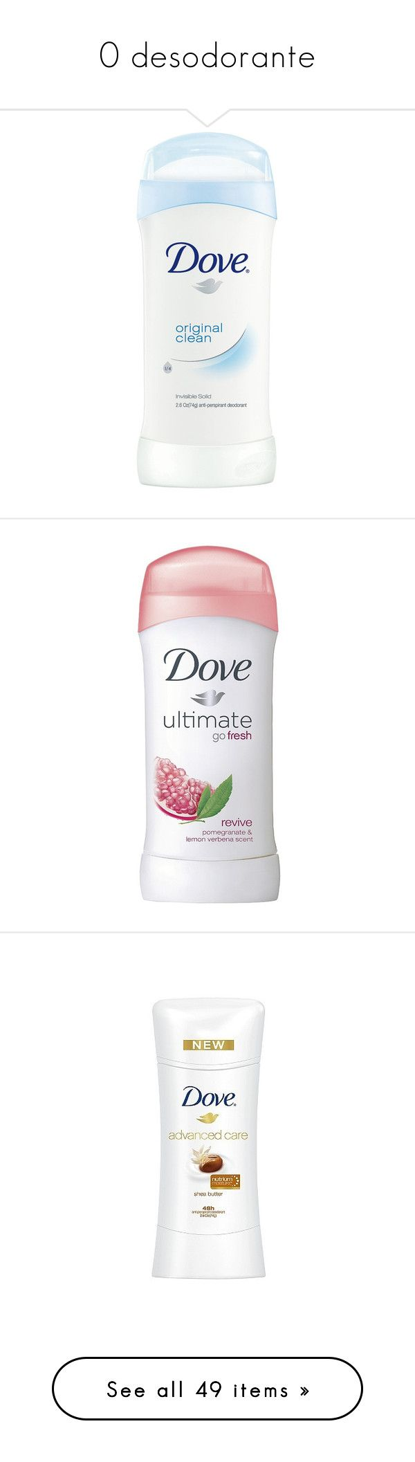 """""""0 desodorante"""" by paradapermitida on Polyvore featuring beauty products, bath & body products, deodorant, antiperspirant deodorant, anti perspirant deodorant, anti perspirant and deodorant, antiperspirant and deodorant, beauty, makeup e bathroom"""