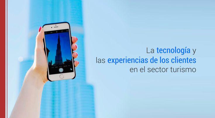 Gracias a la tecnología, cada vez más el presente del sector turismo está en manos de los clientes.