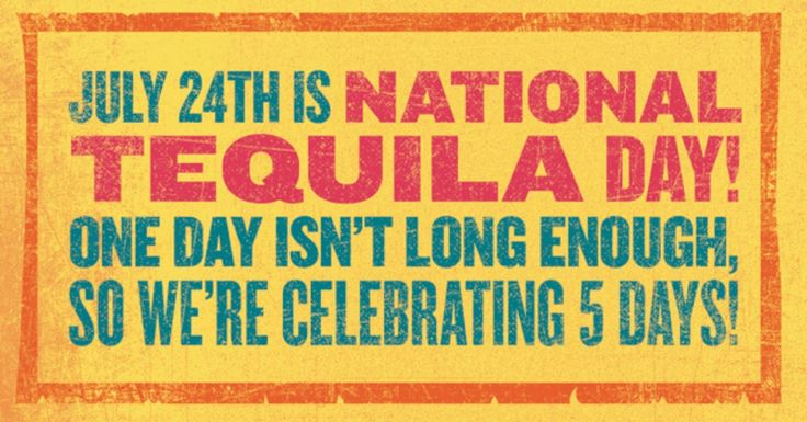 National Tequila Day | Celebrate National Tequila Day (July 24)
