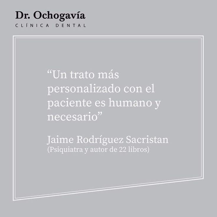 Frase celebre de Jaime Rodríguez Sacristán sobre la importancia del trato humano al paciente