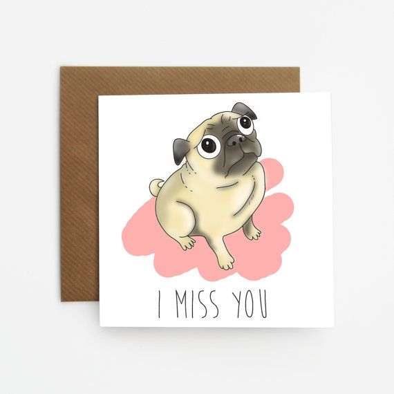 Pug card, I miss you card from Sioux Alice