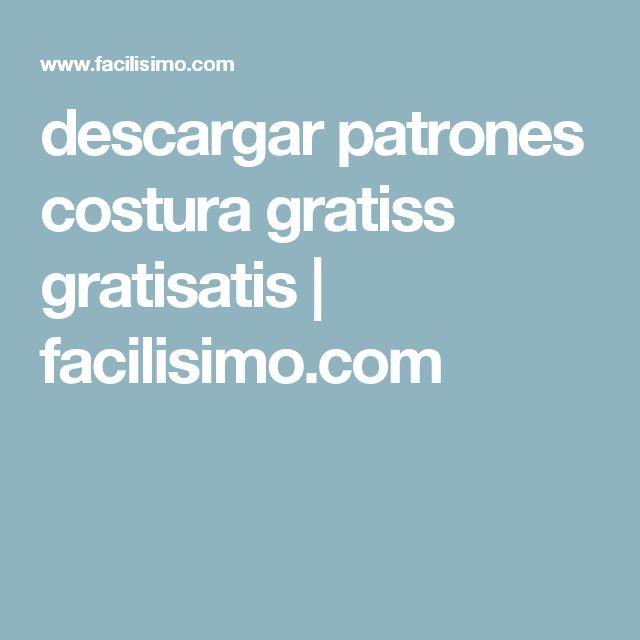 descargar patrones costura gratiss gratisatis | facilisimo.com