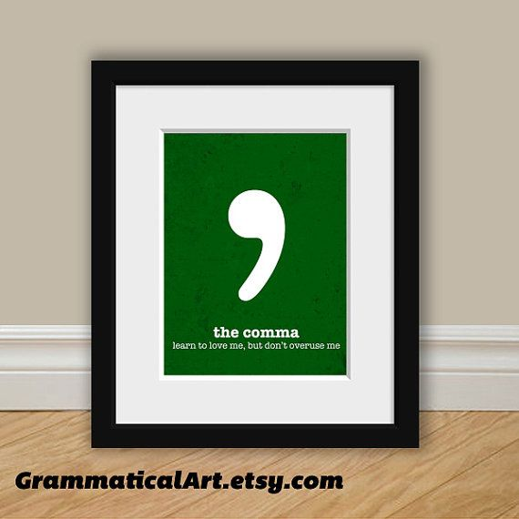 Punctuation Comma Grammar Poster English Gift Geekery Teacher Gifts for Teachers Green Book Lover English Gifts