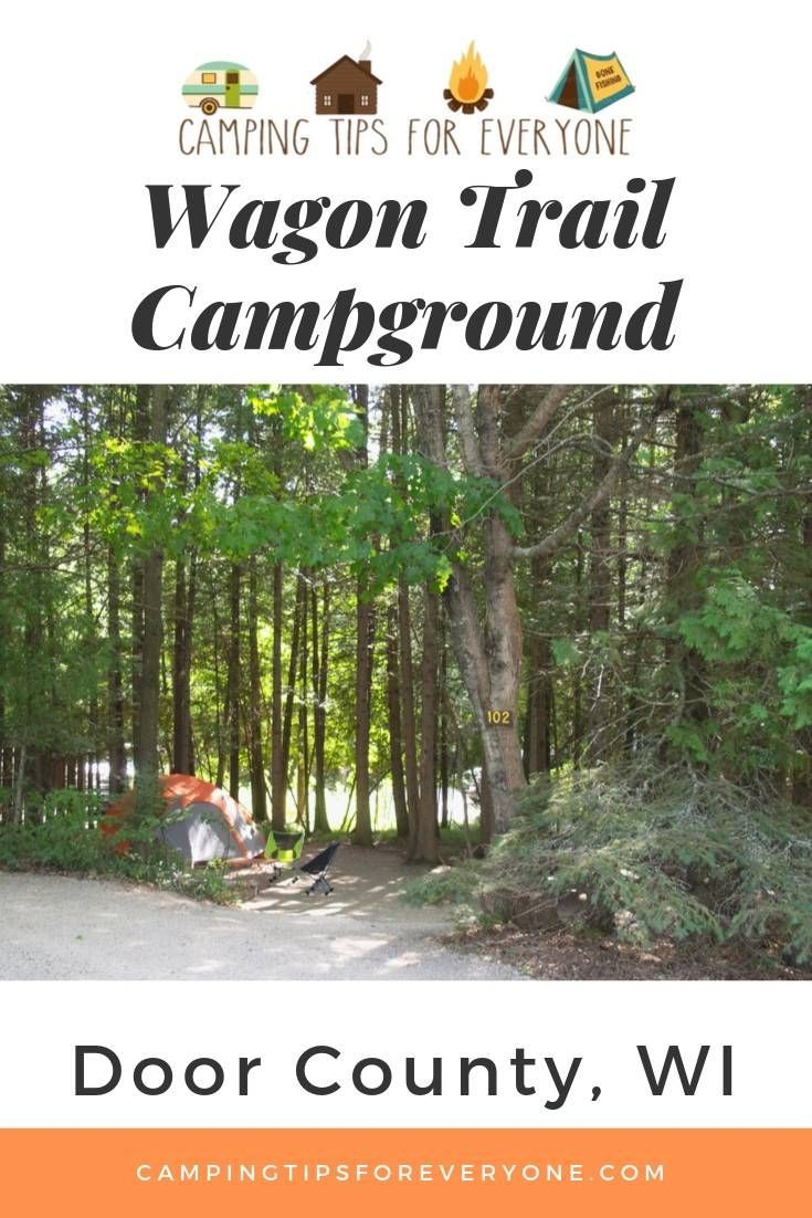 Why Choose Wagon Trail Campground In Door County Wisconsin In 2020 Wagon Trails Door County Campgrounds Yurt Camping
