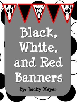 Black, red, and white Pennant Banners for classroom or decoration.